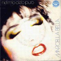 Cover Marcella Bella - Nel mio cielo puro