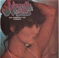 Cover Marcella Bella - Non m'importa più