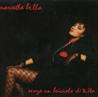 Cover Marcella Bella - Senza un briciolo di testa