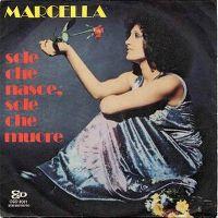 Cover Marcella Bella - Sole che nasce sole che muore
