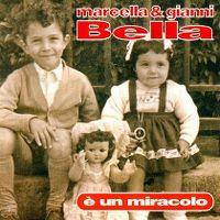Cover Marcella & Gianni Bella - È un miracolo