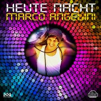 Cover Marco Angelini - Heute Nacht