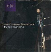 Cover Marco Borsato - Afscheid nemen bestaat niet