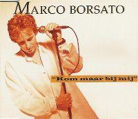 Cover Marco Borsato - Kom maar bij mij