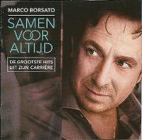Cover Marco Borsato - Samen voor altijd (De grootste hits uit zijn carrière)