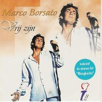 Cover Marco Borsato - Vrij zijn / Margherita