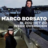Cover Marco Borsato met Trijntje Oosterhuis - Ik zou het zo weer overdoen