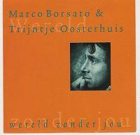 Cover Marco Borsato & Trijntje Oosterhuis - Wereld zonder jou