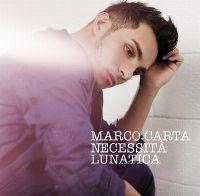 Cover Marco Carta - Necessità lunatica