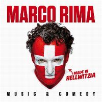 Cover Marco Rima - Made In Hellwitzia - Music & Comedy