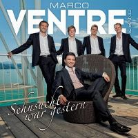 Cover Marco Ventre & Band - Sehnsucht war gestern