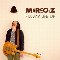 Fill my life up - marco z