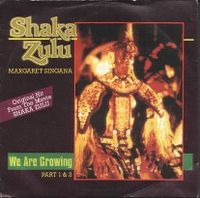 Cover Margaret Singana - We Are Growing (Shaka Zulu)