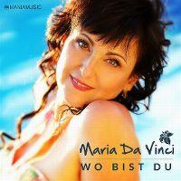 Cover Maria Da Vinci - Wo bist du