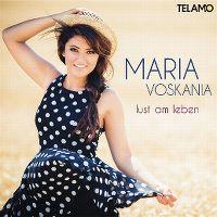 Cover Maria Voskania - Lust am Leben