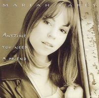 Cover Mariah Carey - Anytime You Need A Friend