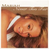 Cover Mariah Carey - Never Too Far
