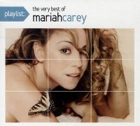 Cover Mariah Carey - Playlist: The Very Best Of Mariah Carey