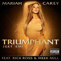 Cover Mariah Carey feat. Rick Ross & Meek Mill - Triumphant (Get 'Em)