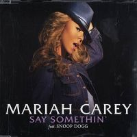 Cover Mariah Carey feat. Snoop Dogg - Say Somethin'