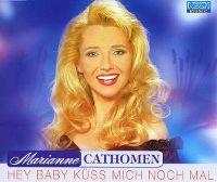 Cover Marianne Cathomen - Hey Baby küss mich noch mal