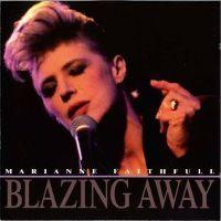 Cover Marianne Faithfull - Blazing Away