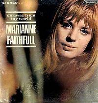 Cover Marianne Faithfull - Go Away From My World
