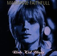 Cover Marianne Faithfull - Rich Kid Blues
