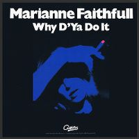 Cover Marianne Faithfull - Why D'Ya Do It
