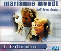 Cover Marianne Mendt mit Georg Danzer - Wird schon werden