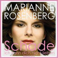 Cover Marianne Rosenberg - Schade ich kann dich nicht lieben (Remix 2012)