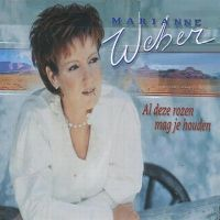 Cover Marianne Weber - Al deze rozen mag je houden