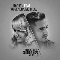Cover Marie Wegener feat. MC Bilal - Du bist der der mein Herz versteht!!!