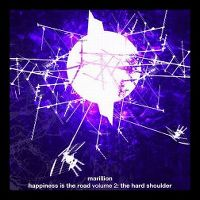 Cover Marillion - Happiness Is The Road Volume 2 : The Hard Shoulder