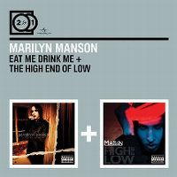 Cover Marilyn Manson - Eat Me, Drink Me + The High End Of Low
