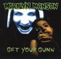 Cover Marilyn Manson - Get Your Gunn