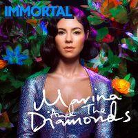 Cover Marina And The Diamonds - Immortal