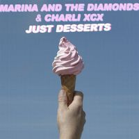 Cover Marina And The Diamonds And Charli XCX - Just Desserts