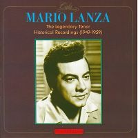 Cover Mario Lanza - The Legendary Tenor - Historical Recordings (1949-1959)