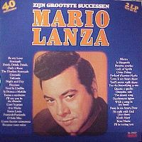 Cover Mario Lanza - Zijn grootste successen