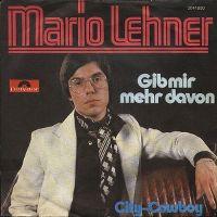 Cover Mario Lehner - Gib mir mehr davon