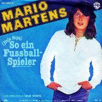 Cover Mario Martens - (Heja Heja) So ein Fussballspieler