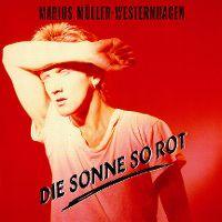 Cover Marius Müller-Westernhagen - Die Sonne so rot