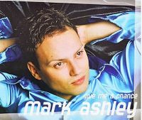 Cover Mark Ashley - Give Me A Chance