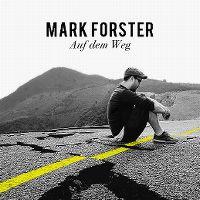 Cover Mark Forster - Auf dem Weg