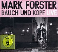 Cover Mark Forster - Bauch und Kopf Live