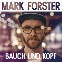 Cover Mark Forster - Bauch und Kopf