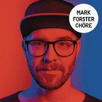 Cover Mark Forster - Chöre