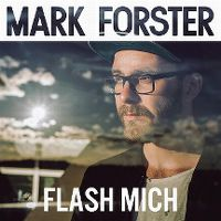 Cover Mark Forster - Flash mich