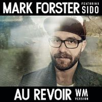 Cover Mark Forster feat. Sido - Au revoir